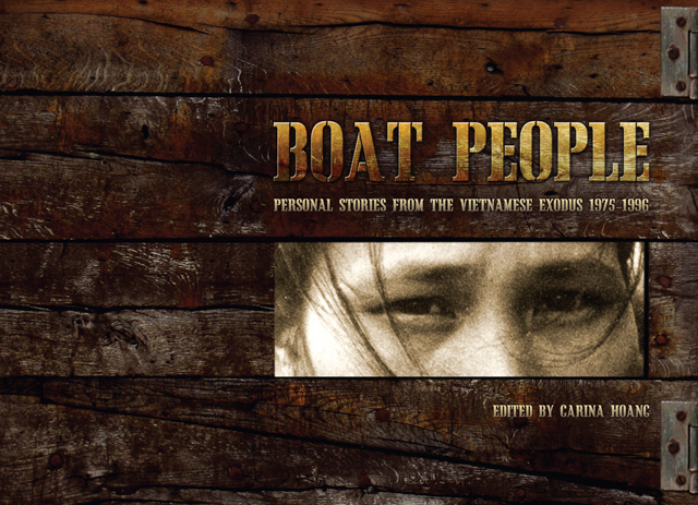 """Cover of the book """"Boat People: Personal Stories from the Vietnam Exodus 1975-1996.¿ by Carina Hoang."""