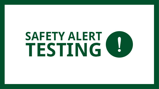 A campus-wide test of the Safety Alert System is scheduled for Thursday, July 9.
