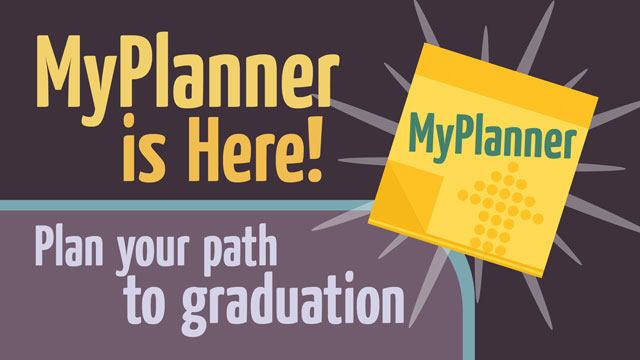 Cal Poly Pomona has launched MyPlanner, a new tool that will help students plan their path to graduation.
