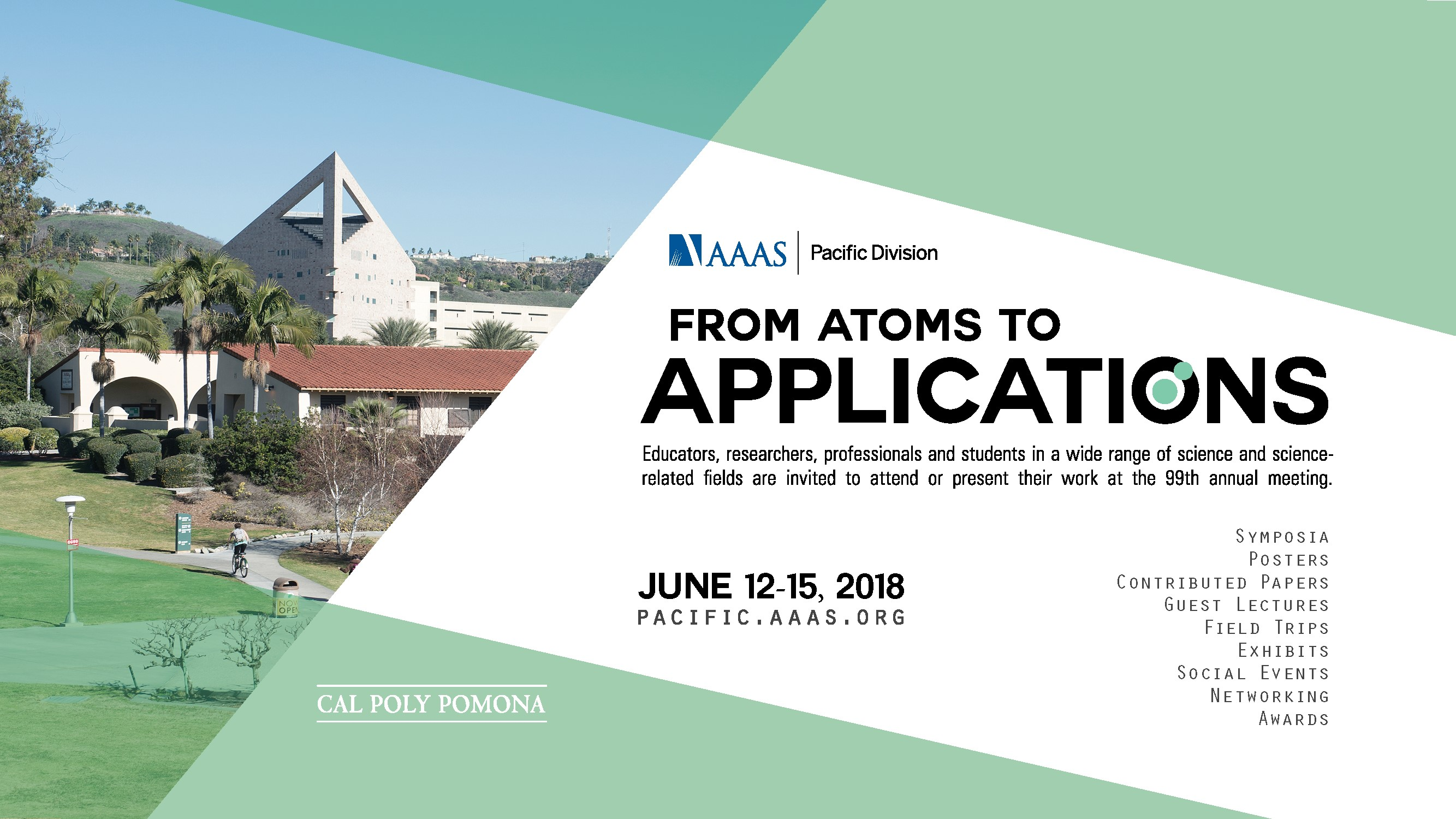 The 99th annual Pacific Division Meeting of AAAS takes place June 2018.