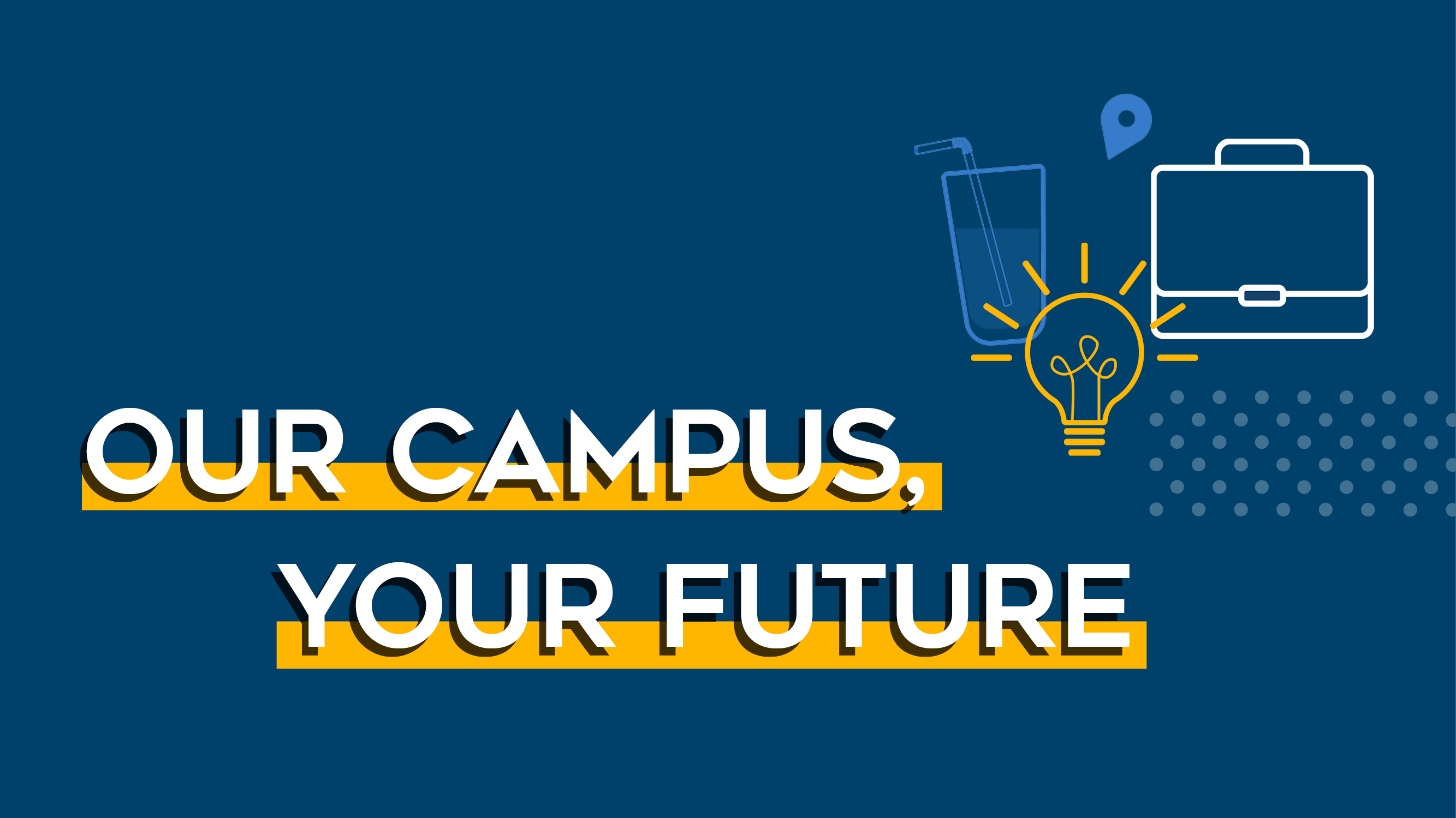 The Our Campus, Your Future summit takes place February 2019.