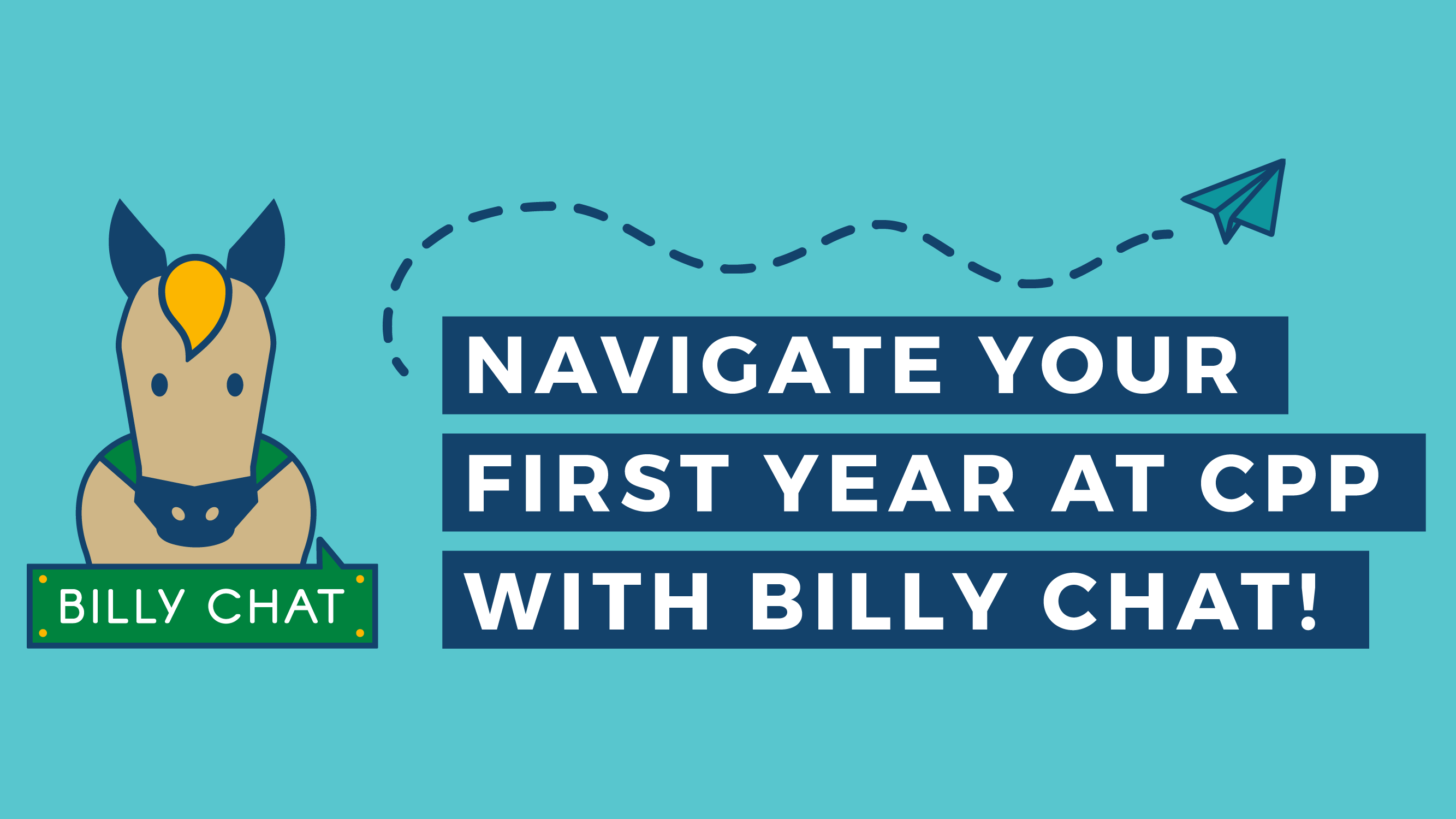 Billy Chat - Navigate your first year at CPP with Billy Chat