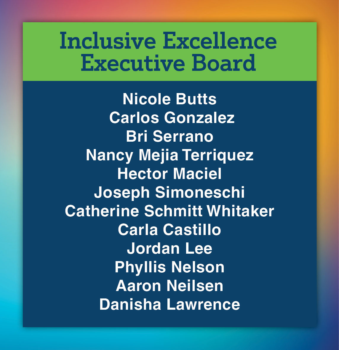 Graphic with list of names of people on the Inclusive Excellence Board.