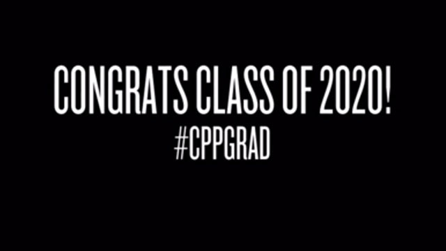 "Screenshot of title card ""Congrats Class of 2020!"" #CPPGRAD"""